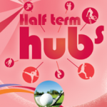 Half Term Holiday Hubs are back!