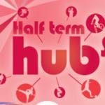 February Half Term Activity Hubs
